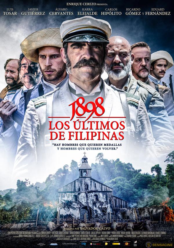 1898. Los últimos de Filipinas movie poster, directed by Salvador Cano. Produced by Enrique Cerezo PC, 13 TV, CIPI Cinematográfica S.A., and ICAA. Licensed under Fair Use.